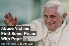 Abuse Victims Find Some Peace With Pope