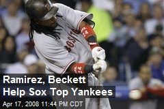 Ramirez, Beckett Help Sox Top Yankees