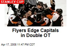 Flyers Edge Capitals in Double OT