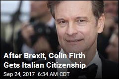 After Brexit, Colin Firth Gets Italian Citizenship