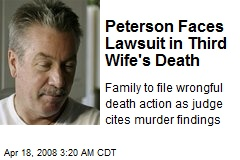 Peterson Faces Lawsuit in Third Wife's Death