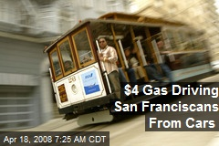 $4 Gas Driving San Franciscans From Cars