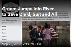 Groom Jumps Into River to Save Child, Suit and All