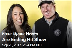 Fixer Upper Hosts Are Ending Hit Show