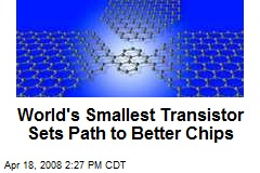 World's Smallest Transistor Sets Path to Better Chips