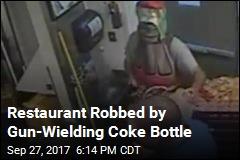 Restaurant Robbed by Gun-Wielding Coke Bottle