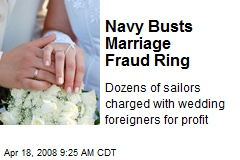 Navy Busts Marriage Fraud Ring