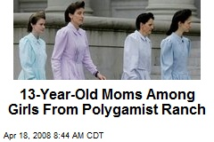 13-Year-Old Moms Among Girls From Polygamist Ranch