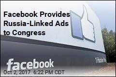 Facebook Provides Russia-Linked Ads to Congress