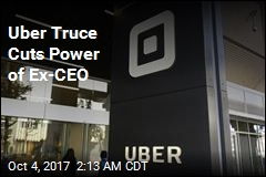 Uber Truce Cuts Power of Ex-CEO