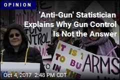 Sweeping Gun Control Is Not the Answer. A Statistician Explains Why