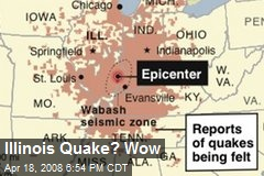 Illinois Quake? Wow