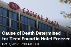 Cause of Death Determined for Teen Found in Hotel Freezer