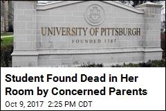 Concerned Dad Finds Daughter Dead in Her Off-Campus Room