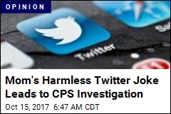 Mom Jokes About Selling Kid on Twitter, CPS Investigates