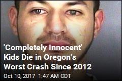 'Completely Innocent' Kids Die in Oregon's Worst Crash Since 2012