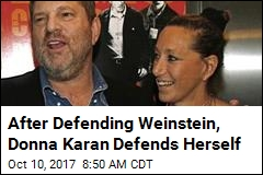 Donna Karan 'Truly Sorry' for Weinstein Defense