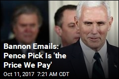 Emails Show Bannon's Distaste for Pence as VP