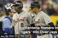 Renteria Homers in Tigers' Win Over Jays