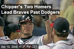 Chipper's Two Homers Lead Braves Past Dodgers