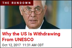 US Withdrawing From UNESCO Over Israel