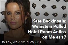 Kate Beckinsale: Weinstein Pulled Hotel Room Antics on Me at 17