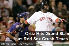 Ortiz Hits Grand Slam as Red Sox Crush Texas