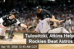 Tulowitzki, Atkins Help Rockies Beat Astros
