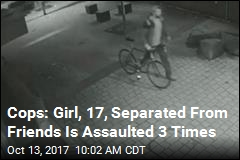 Cops: Girl, 17, Separated From Friends Is Assaulted 3 Times
