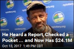 He Heard a Report, Checked a Pocket ... and Now Has $24.1M