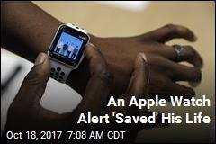 Man Says Apple Watch App 'Saved My Life'