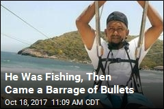 He Was Fishing, Then Came a Barrage of Bullets