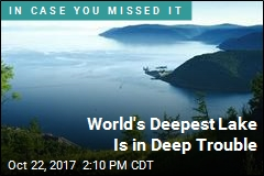 World's Deepest Lake Is in Deep Trouble