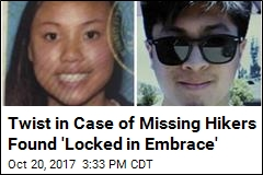 Twist in Case of Missing Hikers Found 'Locked in Embrace'