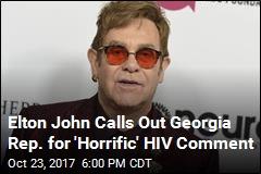 Elton John Attacks State Rep. for HIV 'Quarantine' Comment