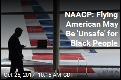 NAACP: Flying American Air May Be 'Unsafe' for Black People