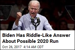 Biden Has Riddle-Like Answer About Possible 2020 Run