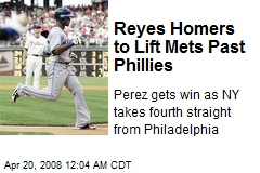 Reyes Homers to Lift Mets Past Phillies