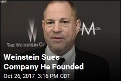 Weinstein Sues Company He Founded