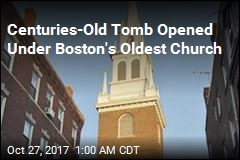 200-Year-Tomb Opened Under Church Linked to Paul Revere