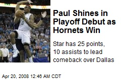 Paul Shines in Playoff Debut as Hornets Win