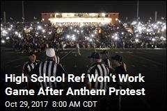High School Ref Walks Away After Anthem Protests