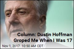 Column: Dustin Hoffman Groped Me When I Was 17
