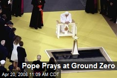 Pope Prays at Ground Zero