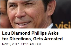 Lou Diamond Phillips Asks for Directions, Gets Arrested
