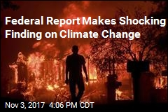 Trump Administration: Climate Change Is Real, Caused by Humans