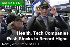 Health, Tech Companies Push Stocks to Record Highs