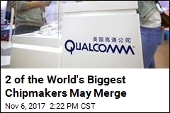 2 of the World's Biggest Chipmakers May Merge