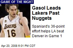 Gasol Leads Lakers Past Nuggets