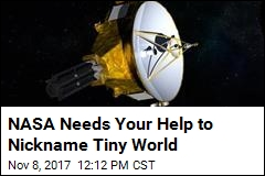 NASA Needs Your Help to Nickname Tiny World